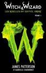 Witch & Wizard - T1 - Hachette Jeunesse Roman
