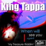 iTunes - Music - When Will I See You Again - Single by King Tappa