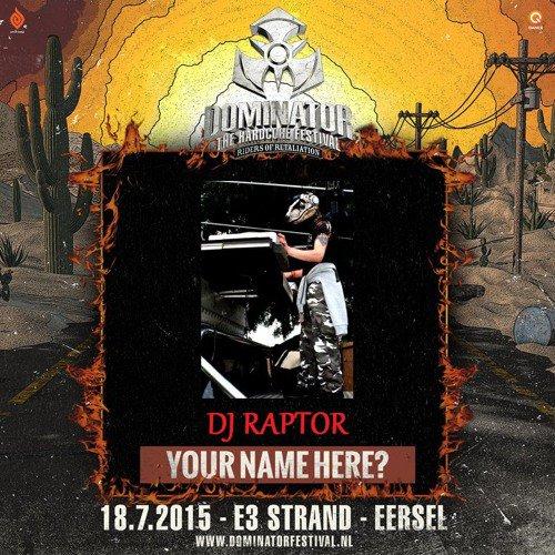 Dominator Festival - Riders Of Retaliation DJ Contest Mix By Dj Raptor