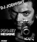 """Enfin le New """" PROJET MESRINE 2010 (vol.2) """" !!!"""