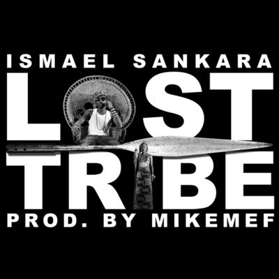 Ismael Sankara presente Lost Tribe