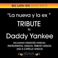 La Nueva y la Ex (Tribute Version)