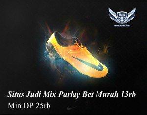 Situs Judi Mix Parlay Bet Murah 13rb