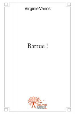 Battue, de Virginie Vanos - Mél'lectures