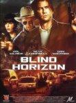 Blind horizon à télécharger ou voir en streaming - VOD - Cinémas à la demande