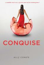 CONQUISE d'Ally Condie