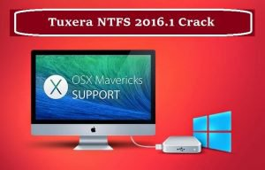 Tuxera NTFS 2016.1 Crack & Serial Key For Mac OS Free Download