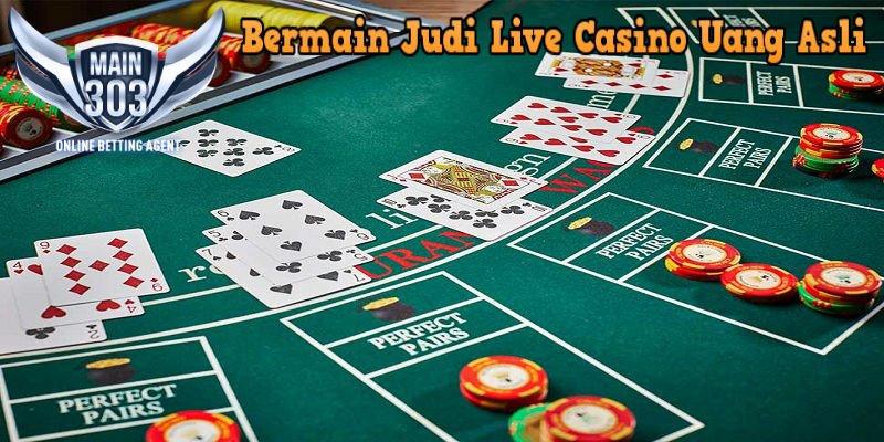 Bermain Judi Live Casino Uang Asli