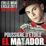 Fou le woaï - Single de El matador - Télécharger Fou le woaï - Single sur iTunes