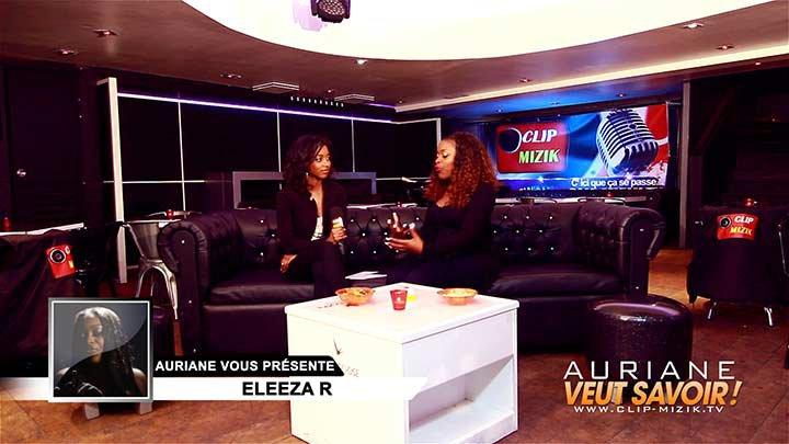 Eleeza R dans l'émission Auriane veut savoir !