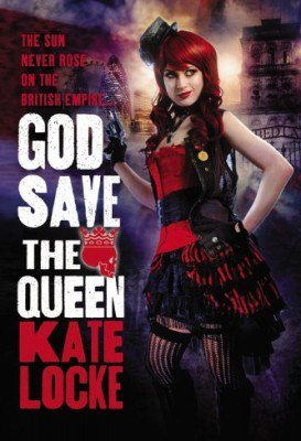 The Immortal Empire, tome 1 : God Save the Queen de Kate Locke