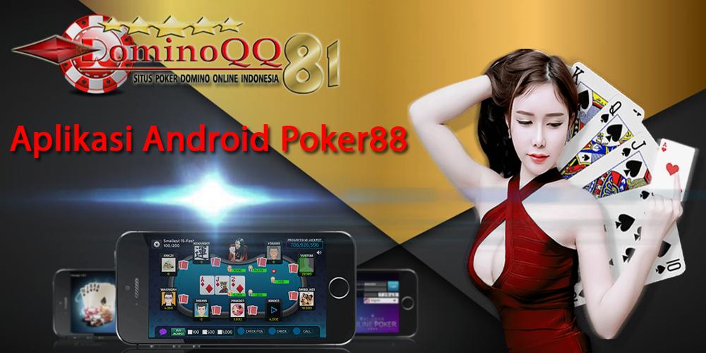 Aplikasi Android Poker88