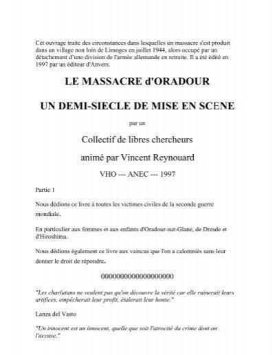 Travail de Vincent Reynouard, sur Oradour sur Glane, et sur les ...