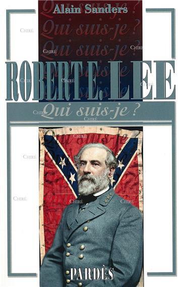 Robert E. Lee de Alain Sanders