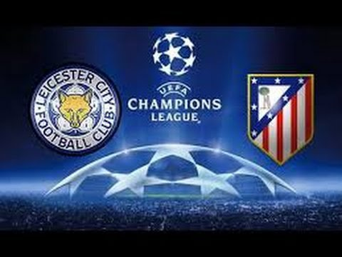 Prediksi LEICESTER CITY vs ATLETICO MADRID 19 April 2017