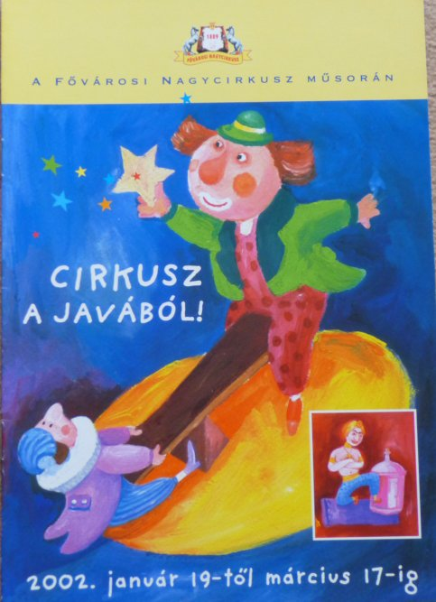 A vendre / On sale / Zu verkaufen / En venta / для продажи :  Programme FOVAROSI NAGYCIRKUSZ MUSORAN - Cirkusz a Javabol - 2002