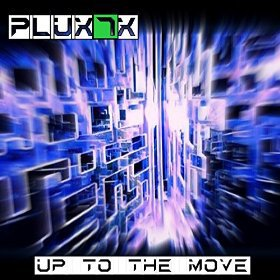 Up To The Move: Pluxx7: Amazon.de: MP3-Downloads