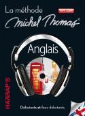 Michel Thomas: Apprendre les langues