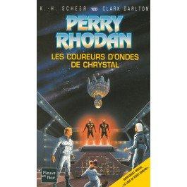 Les coureurs d'ondes de chrystal - Perry Rhodan - K-H Scheer, Clark Darlton - 9782265080584 - Livre