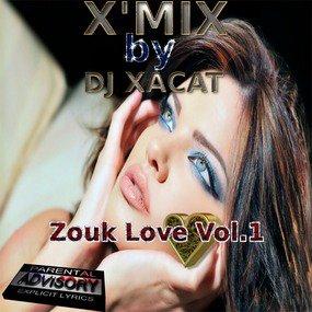 X'Mix - Zouk Love Vol.1 PodOmatic |