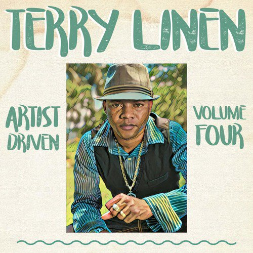 Artist Driven Vol. 4 - Terry Linen
