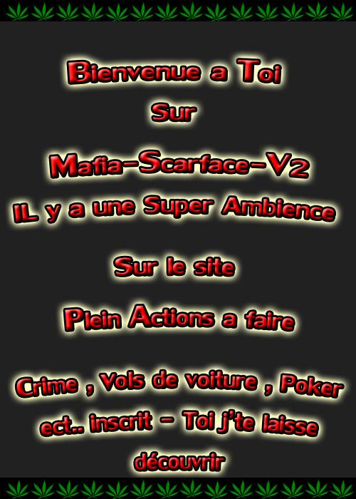 Mafia-Scarface-V2 Bienvenue