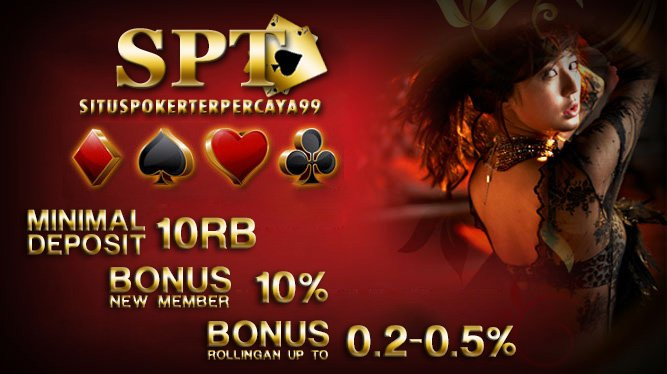 Judi Kartu Poker di Situs Poker Terpercaya