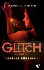 GLITCH Tome 2 - Heather ANASTASIU
