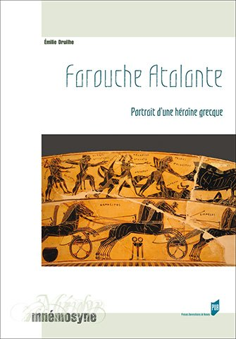 Farouche Atalante de Emilie Druilhe