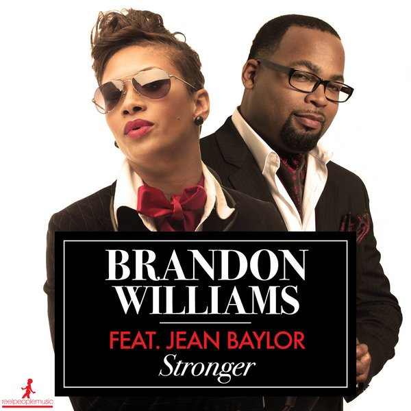 Brandon Williams feat. Jean Baylor - Stronger