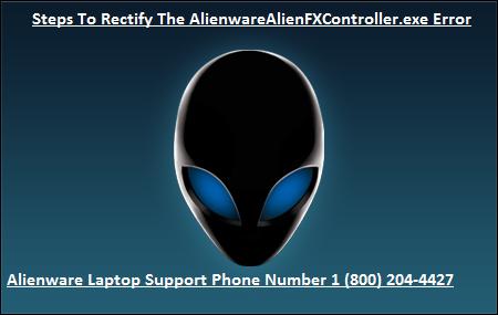 Steps To Rectify The AlienwareAlienFXController.exe Error