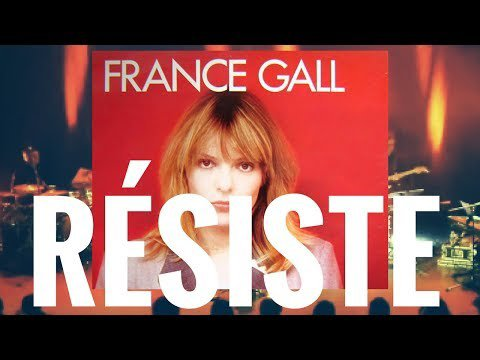 France Gall - Résiste (par paul sansimon)