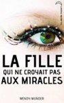 La Fille qui ne croyait pas aux miracles - Hachette Jeunesse Roman