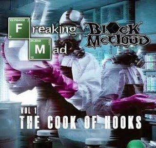 All Hip Hop Archive: Block McCloud - Freaking Mad Vol. 1 - The Cook Of Hooks