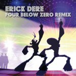 Four Below Zero - Erick Dere remix