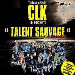 Mix Tape Talent sauvage - Clk de Hors Piste 2012