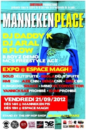 Friday 21.09.12 • MANNEKEN PEACE 2012 + EXPO #Brussels #HipHop | CHRONYX.be : we love urban music !