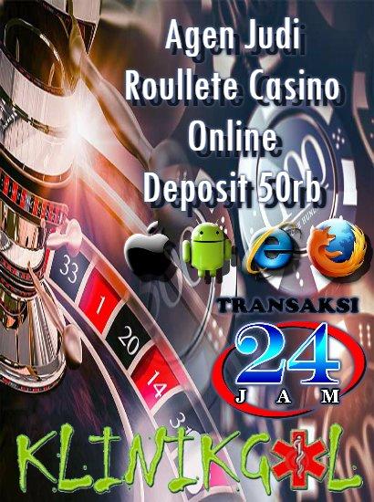 Agen Judi Roulette Casino Online Deposit 50rb