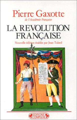 La révolution française de Pierre Gaxotte