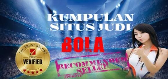 Kumpulan Situs Judi Bola Terpercaya dan Terbesar Di Indonesia 2017