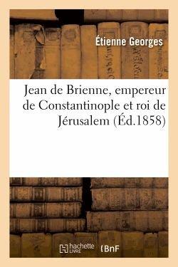 Jean de Brienne de Etienne Georges
