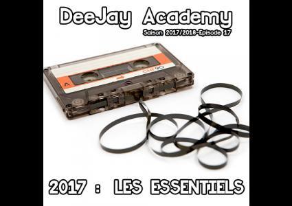 ::: 2017 - semaine 52 >>> DeeJay Academy # 784 :::