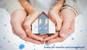 eople EAre Loans for Tenants and Unemployed Pqually Beneficial?