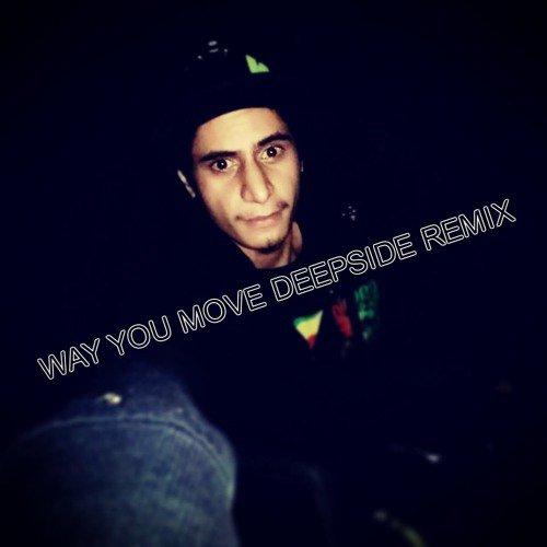 DJ Deepside - WAY YOU MOVE ( Tam's Tnr ) 2M17