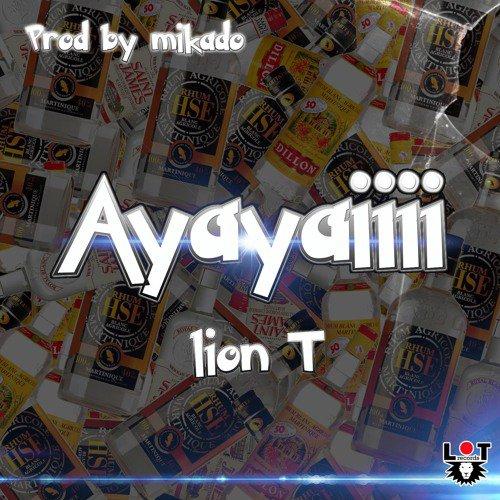 Lion T - Ayayaiiii [Surface Riddim By MIKADO]