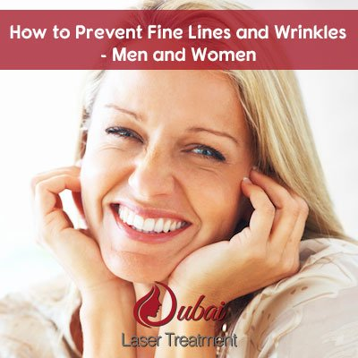 How to Prevent Fine Lines and Wrinkles - Men and Women