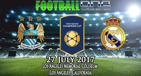Prediksi MANCHESTER CITY vs REAL MADRID 27 July 2017
