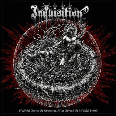 INQUISITION:Bloodshed Across The Empyrean Altar Beyond The Celestia...