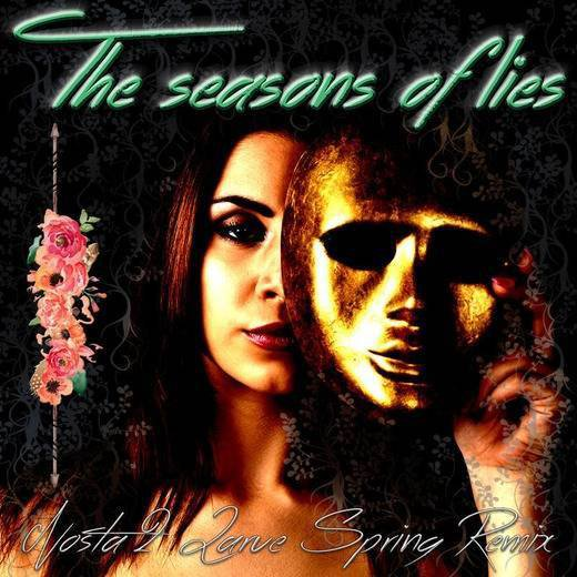 The seasons of lies spring remix
