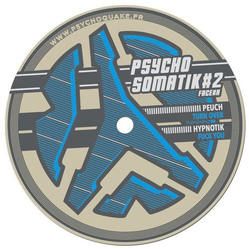 Peuch - Turn Over (Psychosomatik 02 - Vinyl & Digital)
